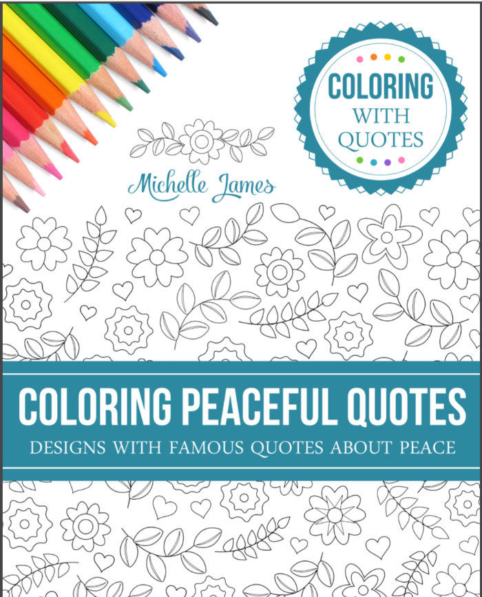 """My """"Coloring Peaceful Quotes"""" Coloring Book"""